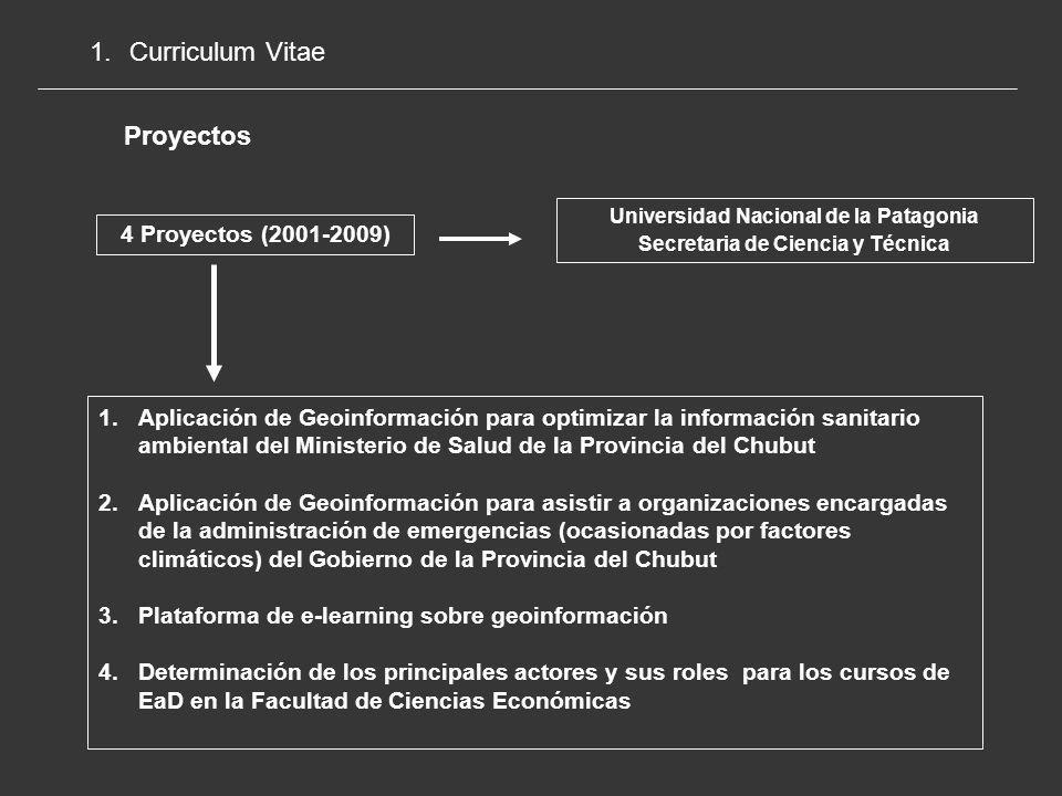 1.Curriculum Vitae Proyectos Conselleria de Infraestructuras y Transporte Generalitat Valenciana – gvSIG 1 Proyecto (2006-2007) Realización de un análisis para la puesta en marcha de una plataforma de e-learning para el software gvSIG con el objeto de favorecer el aprendizaje, la utilización y la expansión de esta herramienta.