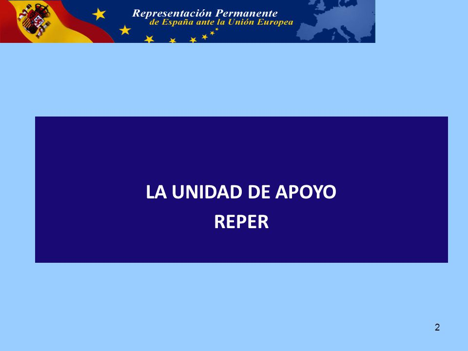 LA UNIDAD DE APOYO REPER 2