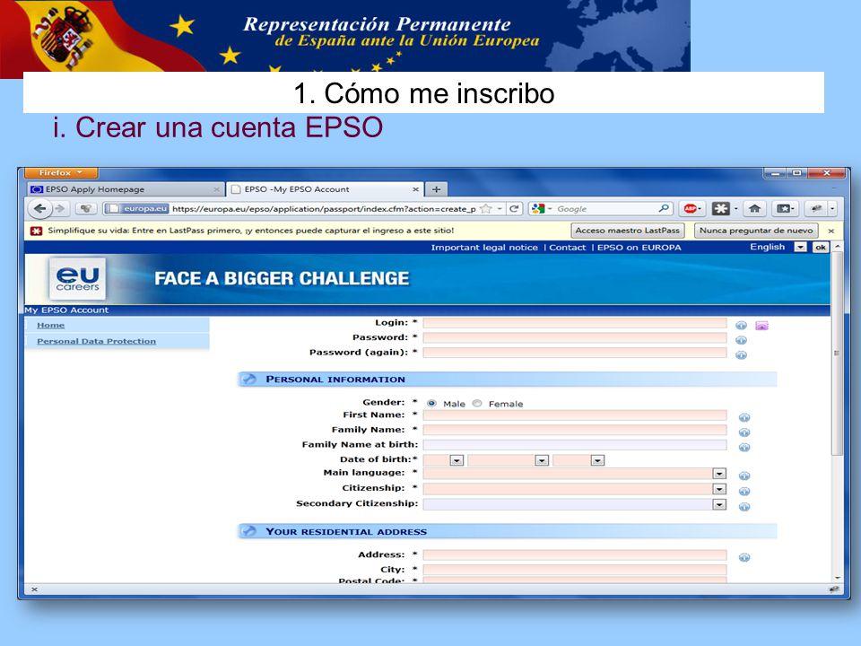 1. Cómo me inscribo i. Crear una cuenta EPSO