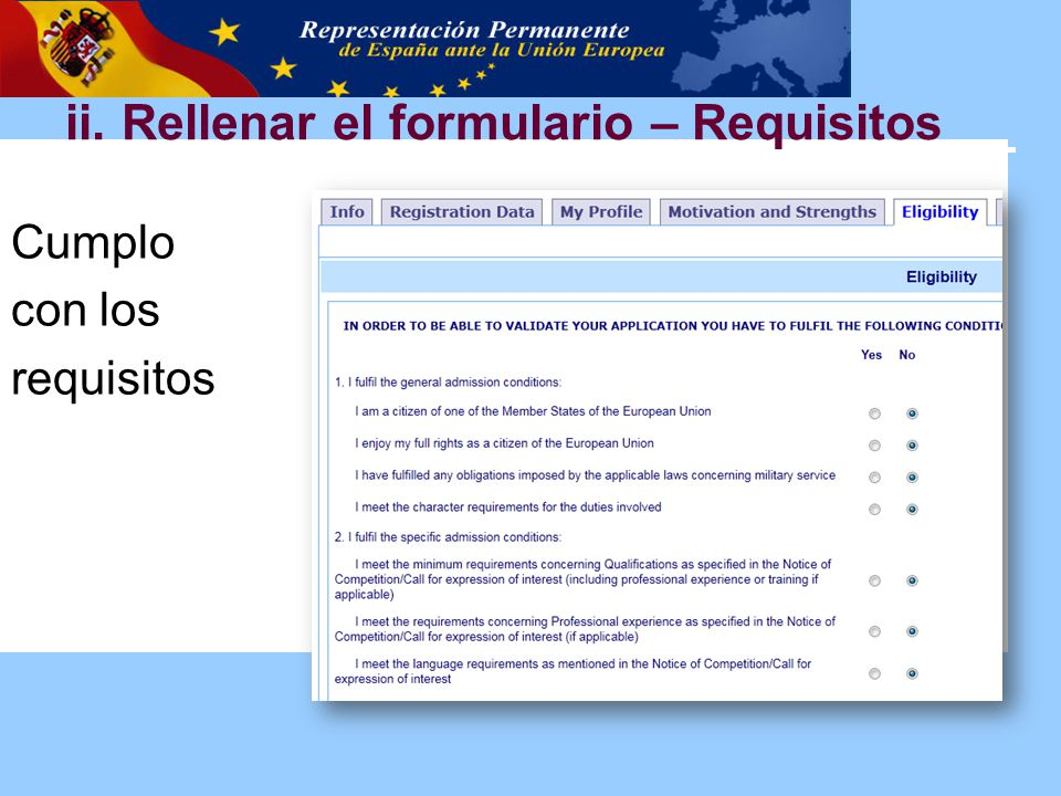 Cumplo con los requisitos ii. Rellenar el formulario – Requisitos