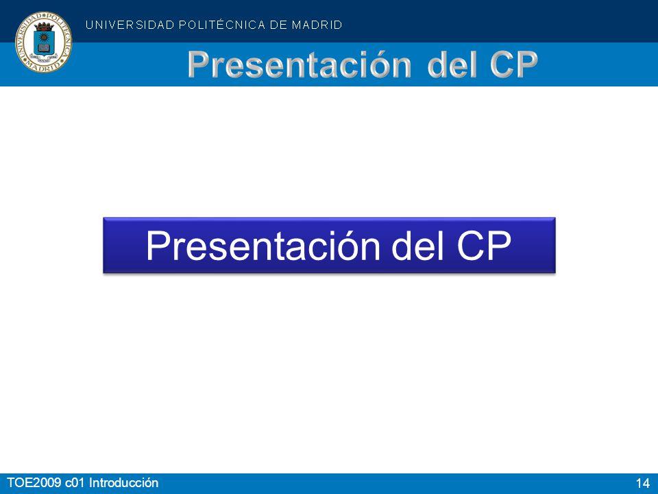 14 TOE2009 c01 Introducción Presentación del CP