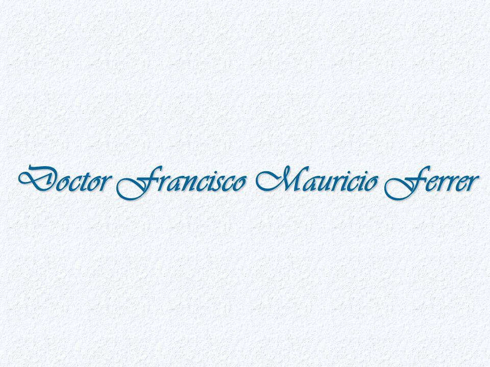 Doctor Francisco Mauricio Ferrer