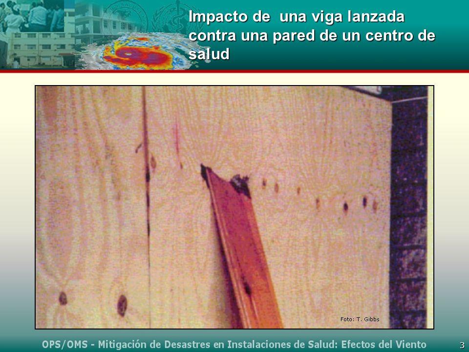 3 Impacto de una viga lanzada contra una pared de un centro de salud