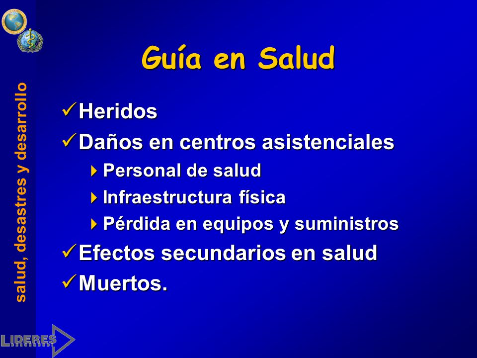 salud, desastres y desarrollo Lista rápida de verificación 4Salud 4Líneas vitales 4Infraestructura productiva 4Vivienda y edificaciones públicas.