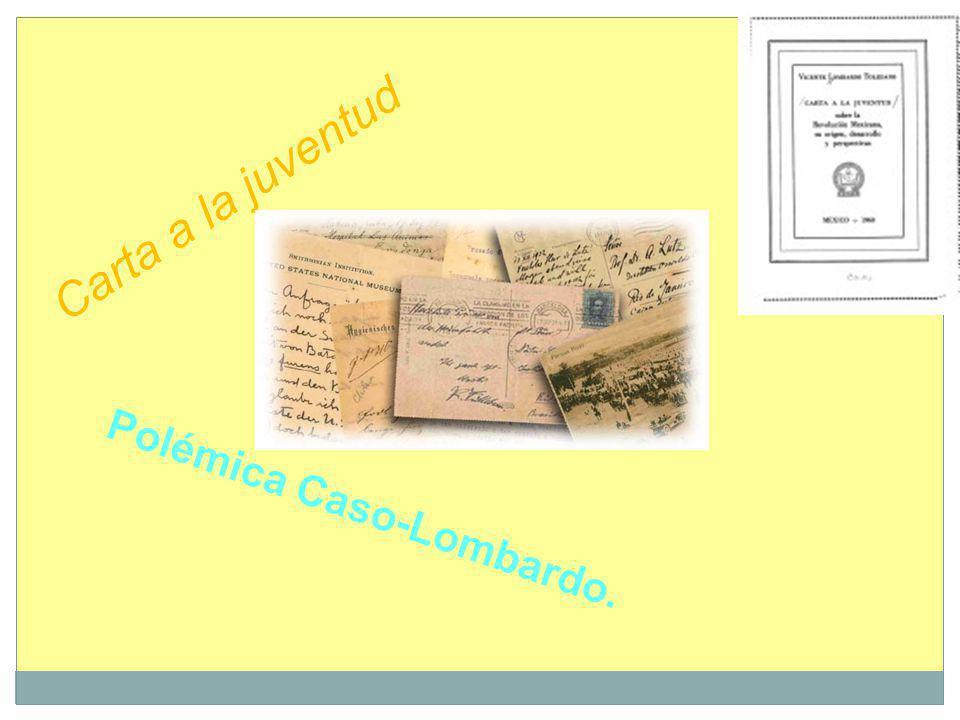 Polémica Caso-Lombardo. Carta a la juventud