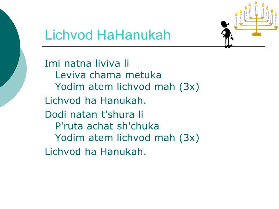 Lichvod HaHanukah (Ch.N.