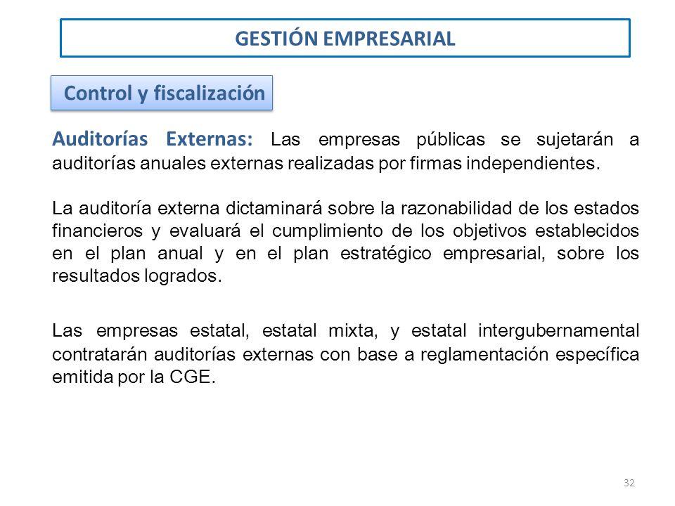 Auditorías Externas: Las empresas públicas se sujetarán a auditorías anuales externas realizadas por firmas independientes. La auditoría externa dicta