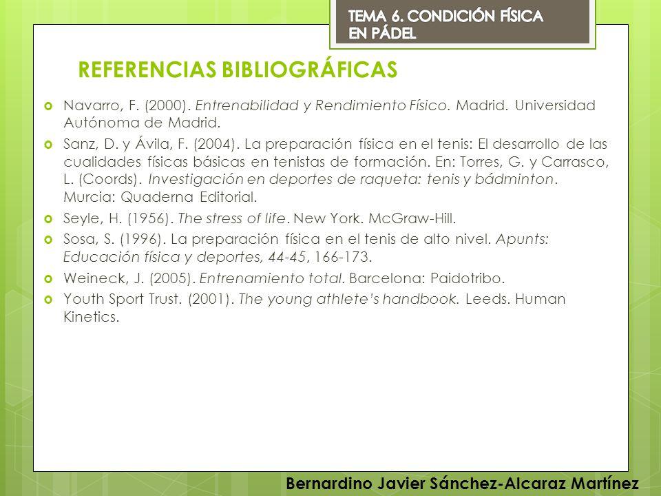 REFERENCIAS BIBLIOGRÁFICAS Navarro, F. (2000). Entrenabilidad y Rendimiento Físico. Madrid. Universidad Autónoma de Madrid. Sanz, D. y Ávila, F. (2004