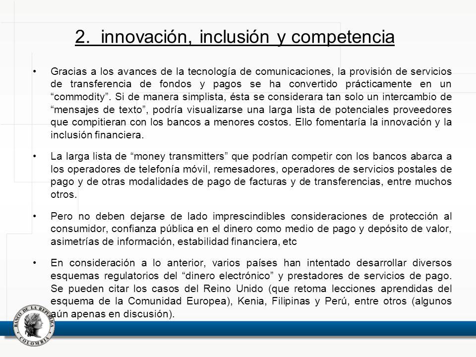 Gracias a los avances de la tecnología de comunicaciones, la provisión de servicios de transferencia de fondos y pagos se ha convertido prácticamente en un commodity.
