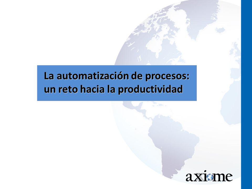 La automatización de procesos: un reto hacia la productividad