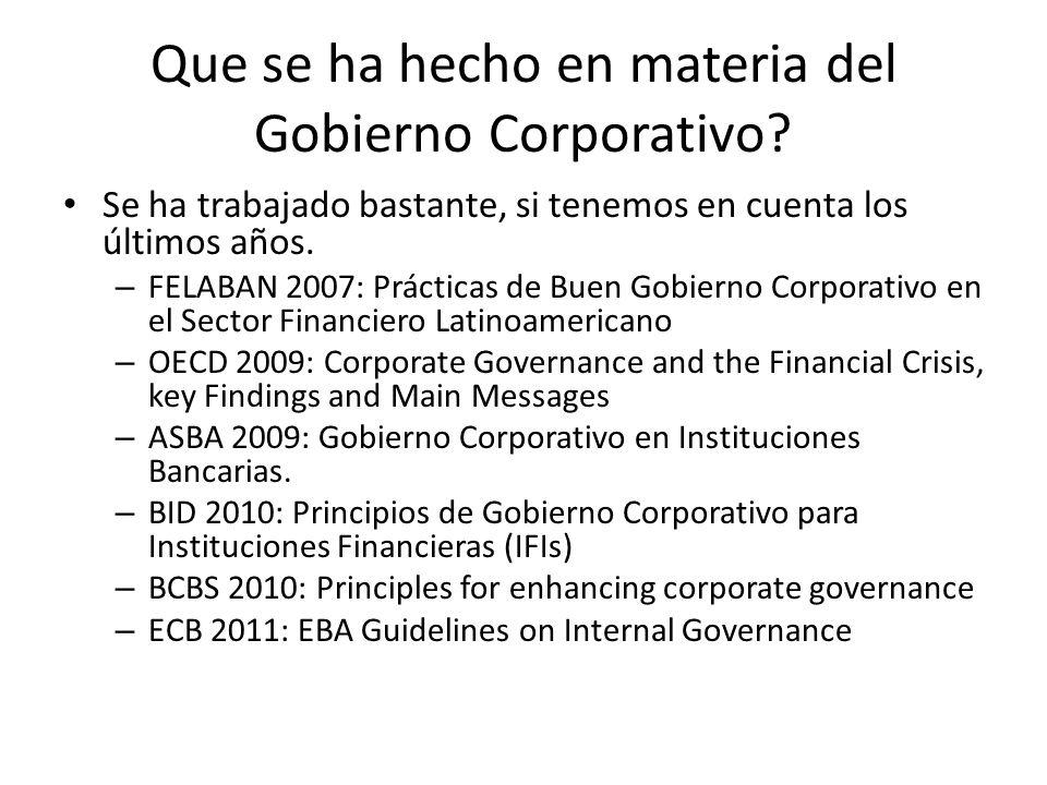 Que se ha hecho en materia del Gobierno Corporativo.