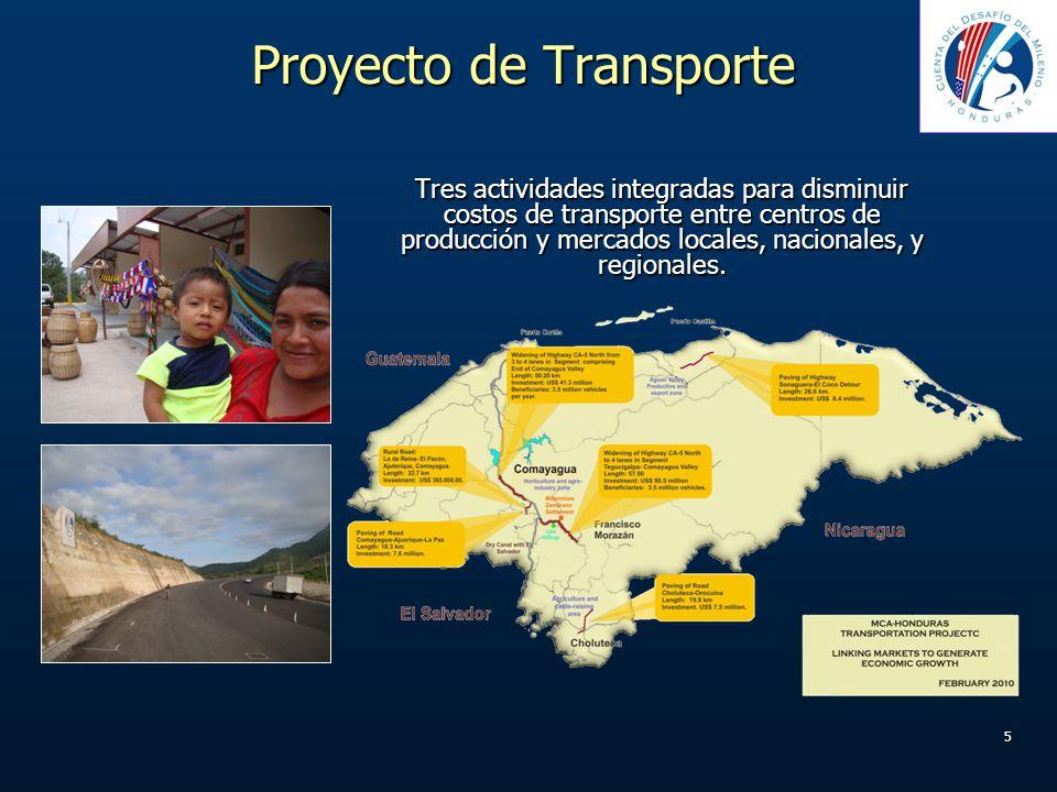 5 Proyecto de Transporte Tres actividades integradas para disminuir costos de transporte entre centros de producción y mercados locales, nacionales, y