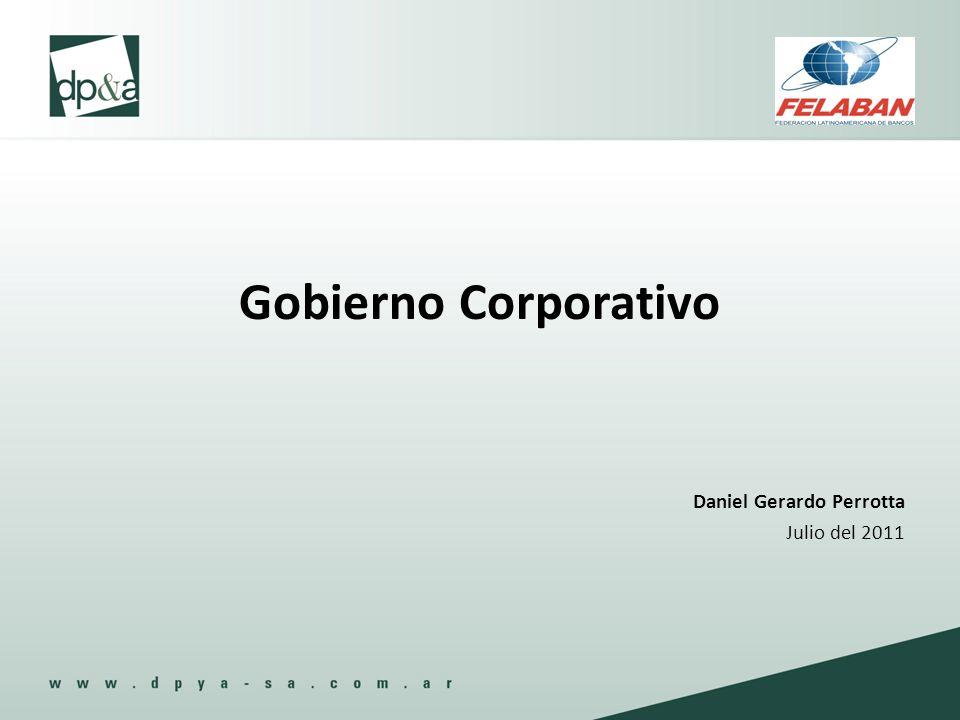 Gobierno Corporativo Daniel Gerardo Perrotta Julio del 2011