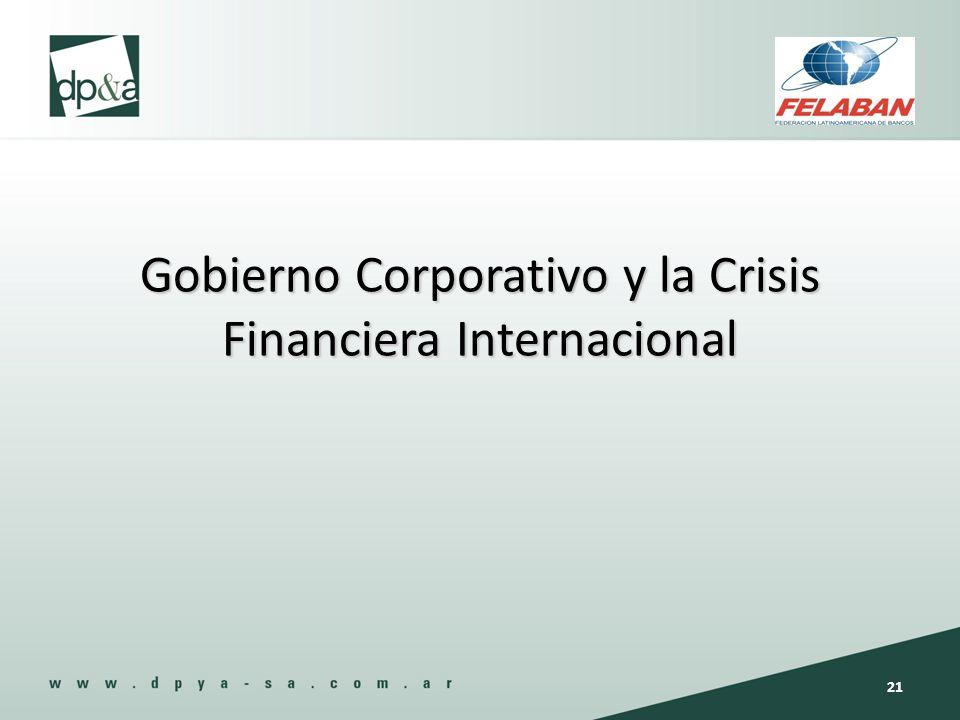 Gobierno Corporativo y la Crisis Financiera Internacional 21