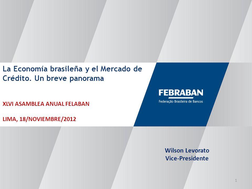 La Economía brasileña y el Mercado de Crédito.