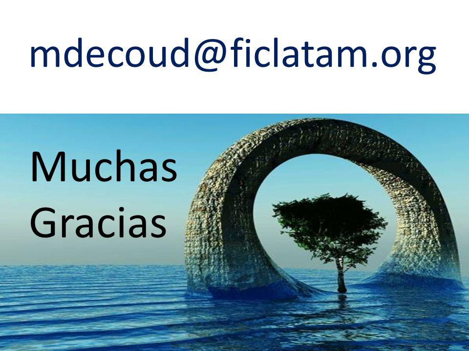 mdecoud@ficlatam.org Muchas Gracias