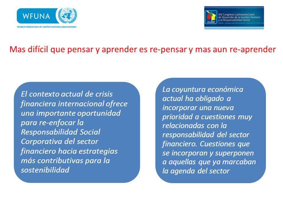 Relación justa y transparente con los clientes Negocios ambientalmente responsables Contribución responsable a la sociedad Gestión responsable de recursos humanos Transparencia en la comunicación Gestión Responsable de Inversión y Riesgos