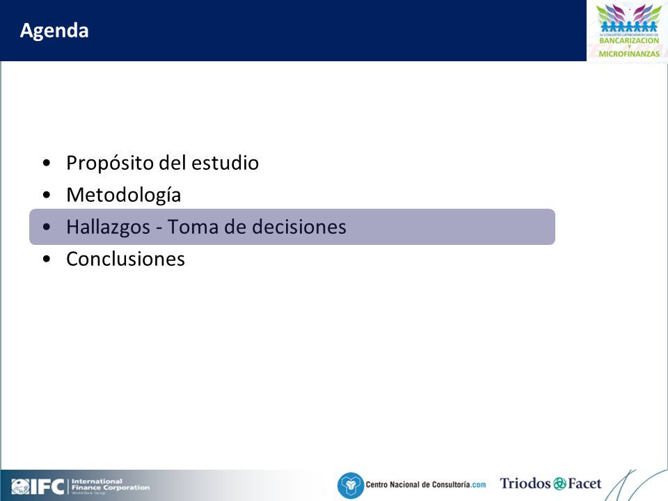 Mobile Financial Services in Colombia Agenda Propósito del estudio Metodología Hallazgos - Toma de decisiones Conclusiones