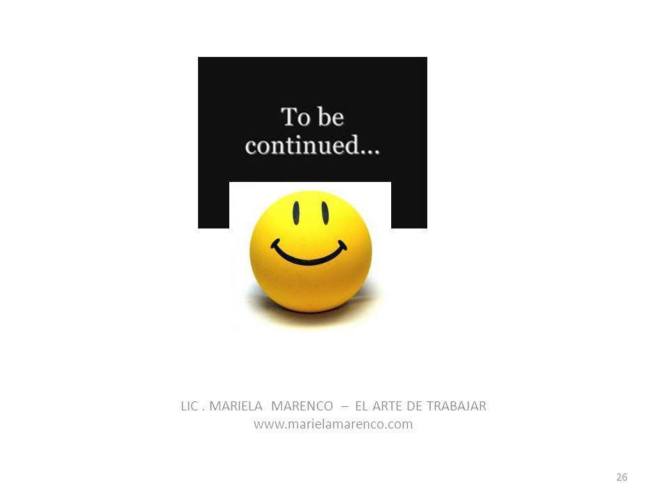 LIC. MARIELA MARENCO – EL ARTE DE TRABAJAR www.marielamarenco.com 26