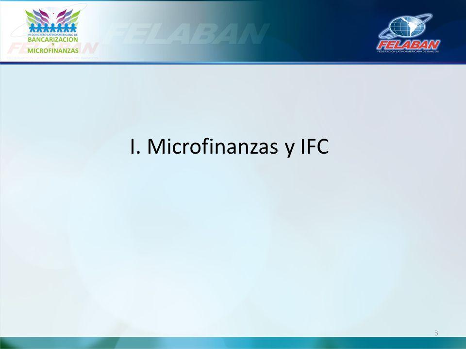 I. Microfinanzas y IFC 3