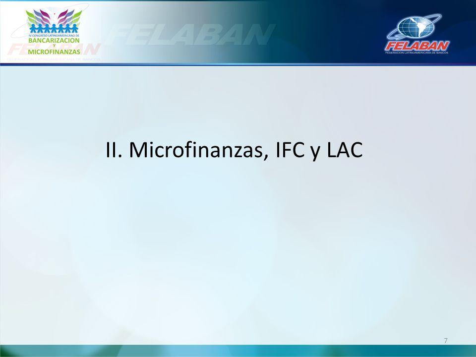 II. Microfinanzas, IFC y LAC 7