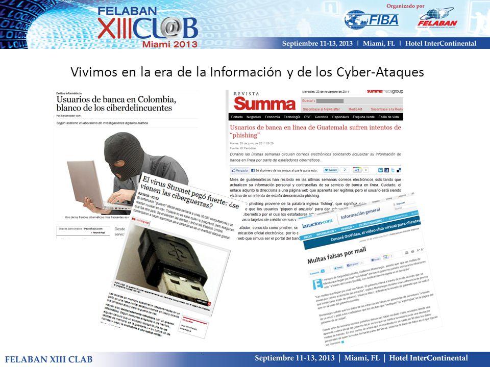 Vivimos en la era de la Información y de los Cyber-Ataques