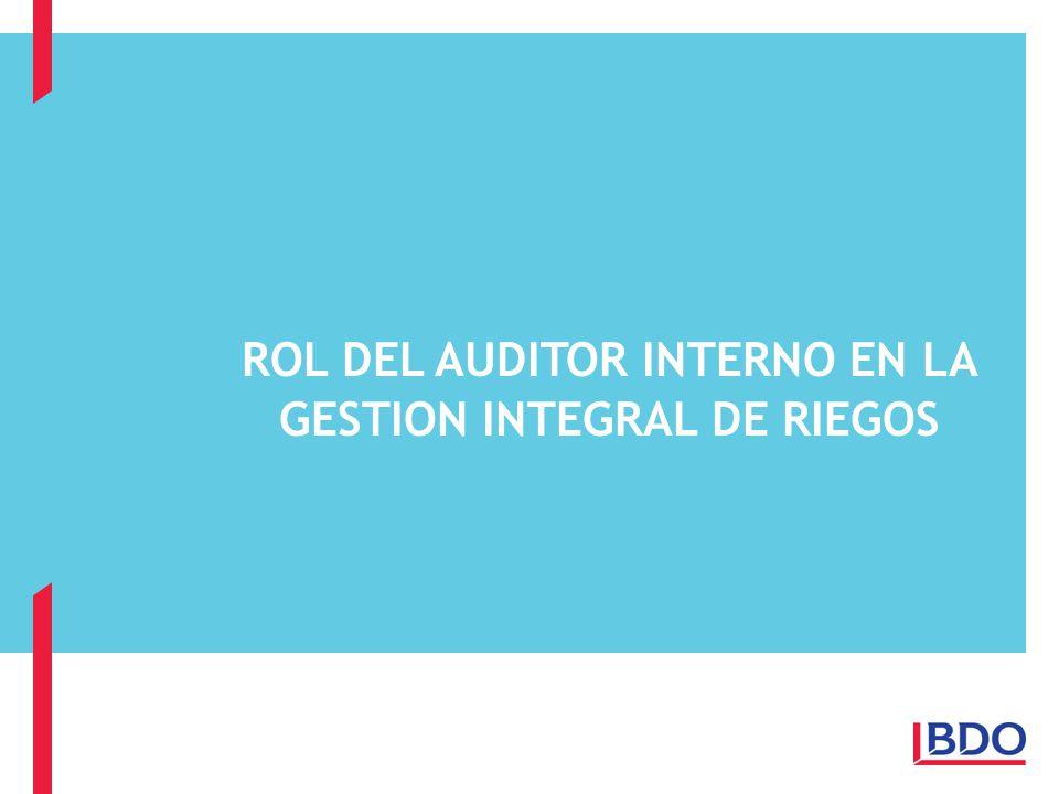 ROL DEL AUDITOR INTERNO EN LA GESTION INTEGRAL DE RIEGOS