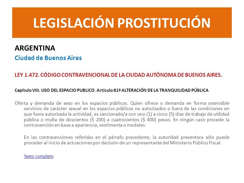 ARGENTINA Ciudad de Buenos Aires LEY 1.472. CÓDIGO CONTRAVENCIONAL DE LA CIUDAD AUTÓNOMA DE BUENOS AIRES. Capítulo VIII. USO DEL ESPACIO PUBLICO. Artí