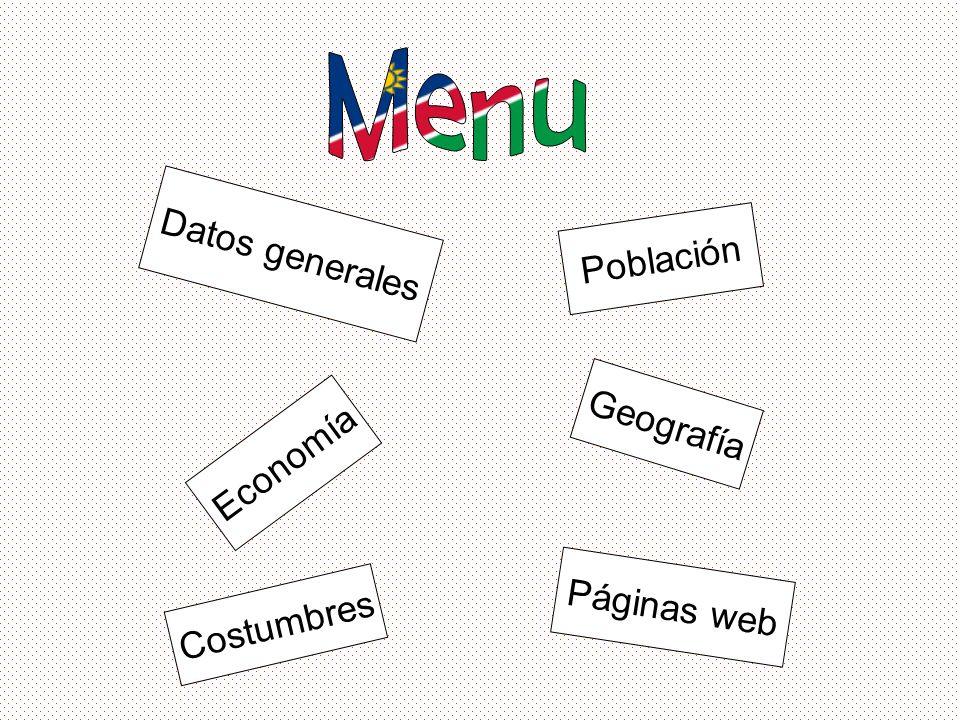 Población Datos generales Geografía Economía Costumbres Páginas web
