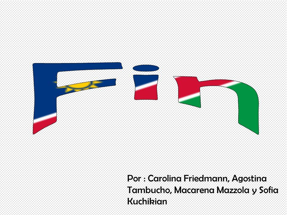 Por : Carolina Friedmann, Agostina Tambucho, Macarena Mazzola y Sofia Kuchikian