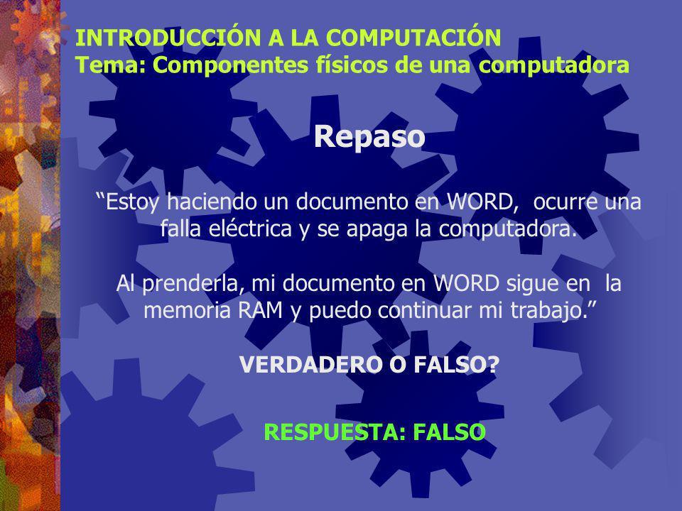 Repaso INTRODUCCIÓN A LA COMPUTACIÓN Tema: Componentes físicos de una computadora ¿Qué unidades conforman el procesador? ¿Cuál es la función de la UAL