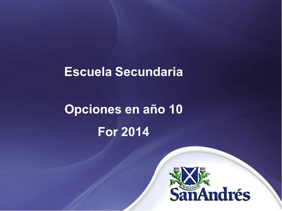 Escuela Secundaria Opciones en año 10 For 2014