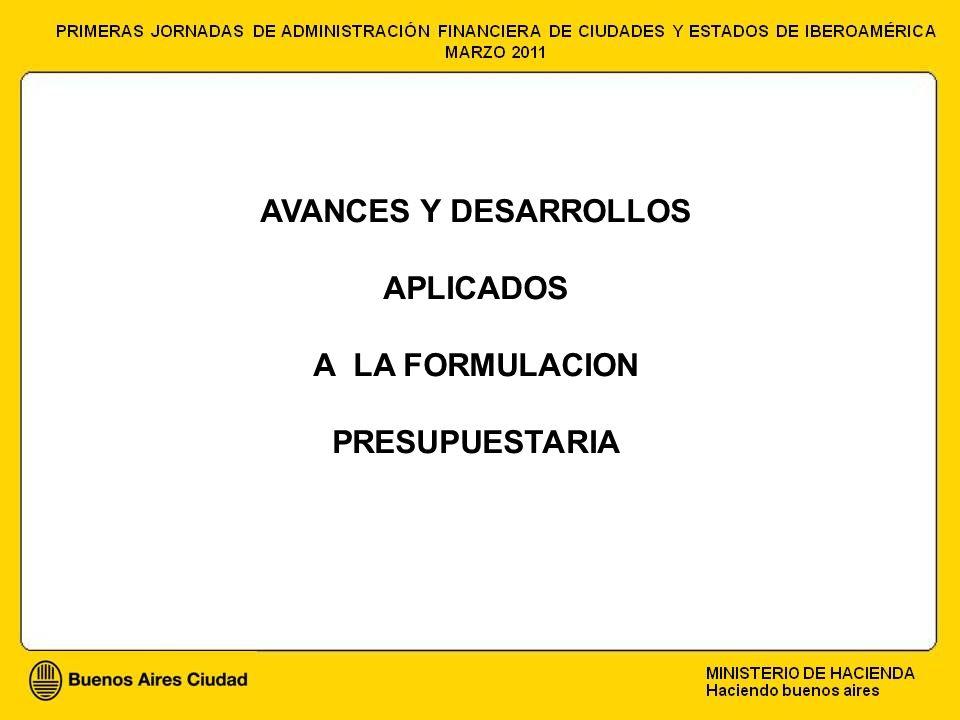 AVANCES Y DESARROLLOS APLICADOS A LA FORMULACION PRESUPUESTARIA