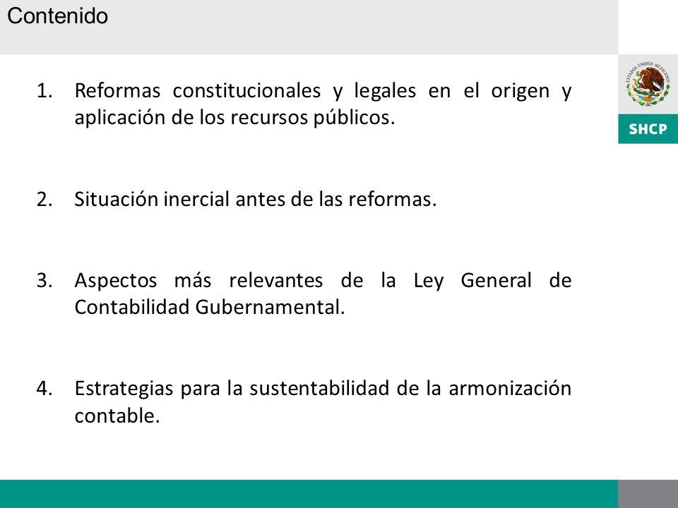 1.Reformas constitucionales y legales en el origen y aplicación de los recursos públicos. 2.Situación inercial antes de las reformas. 3.Aspectos más r