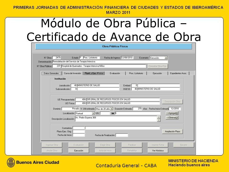 Contaduría General - CABA Módulo de Obra Pública – Certificado de Avance de Obra
