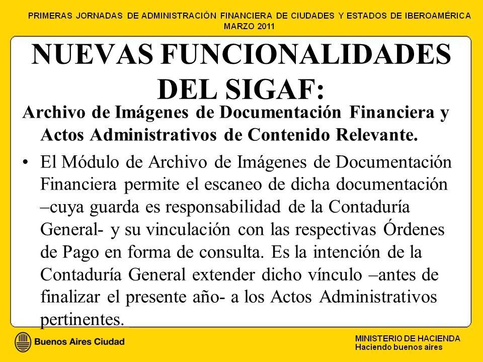 NUEVAS FUNCIONALIDADES DEL SIGAF: Archivo de Imágenes de Documentación Financiera y Actos Administrativos de Contenido Relevante.