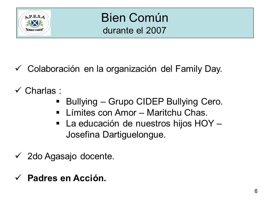 6 Bien Común durante el 2007 Colaboración en la organización del Family Day.