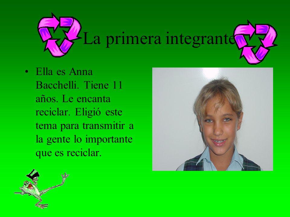 La primera integrante Ella es Anna Bacchelli.Tiene 11 años.
