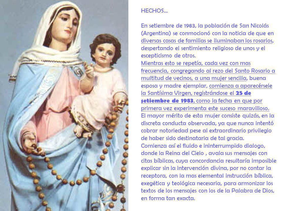 HECHOS… En setiembre de 1983, la población de San Nicolás (Argentina) se conmocionó con la noticia de que en diversas casas de familias se iluminaban
