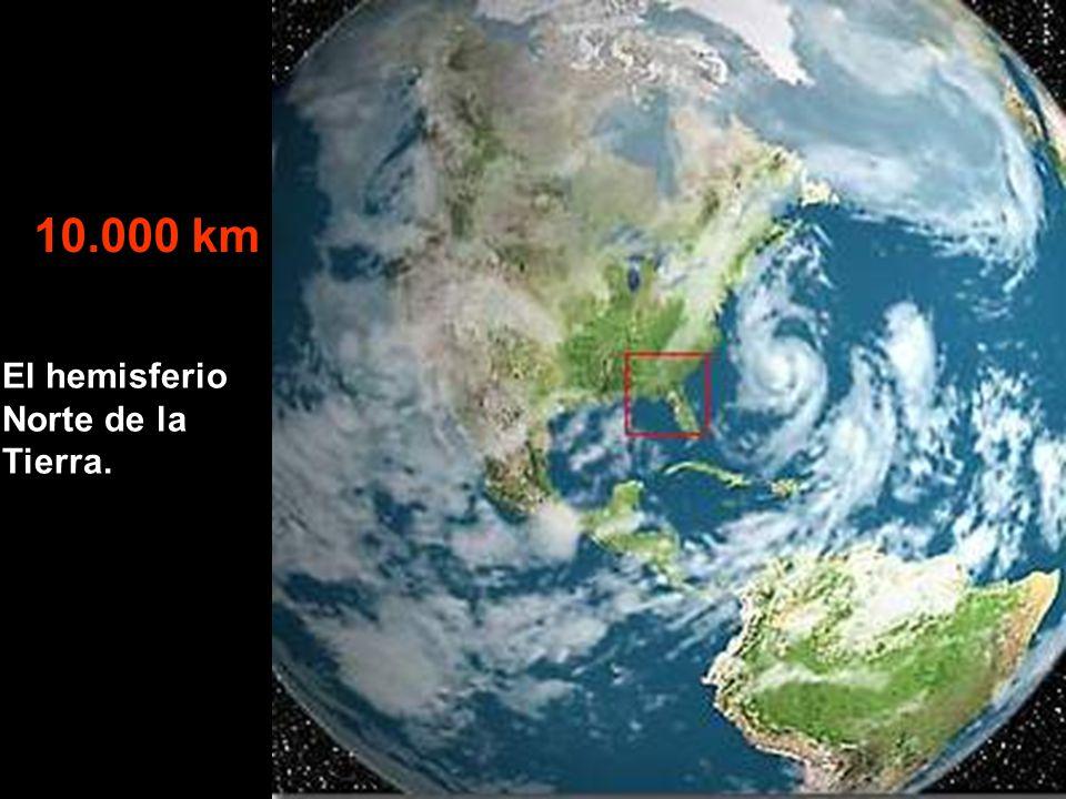 El hemisferio Norte de la Tierra. 10.000 km
