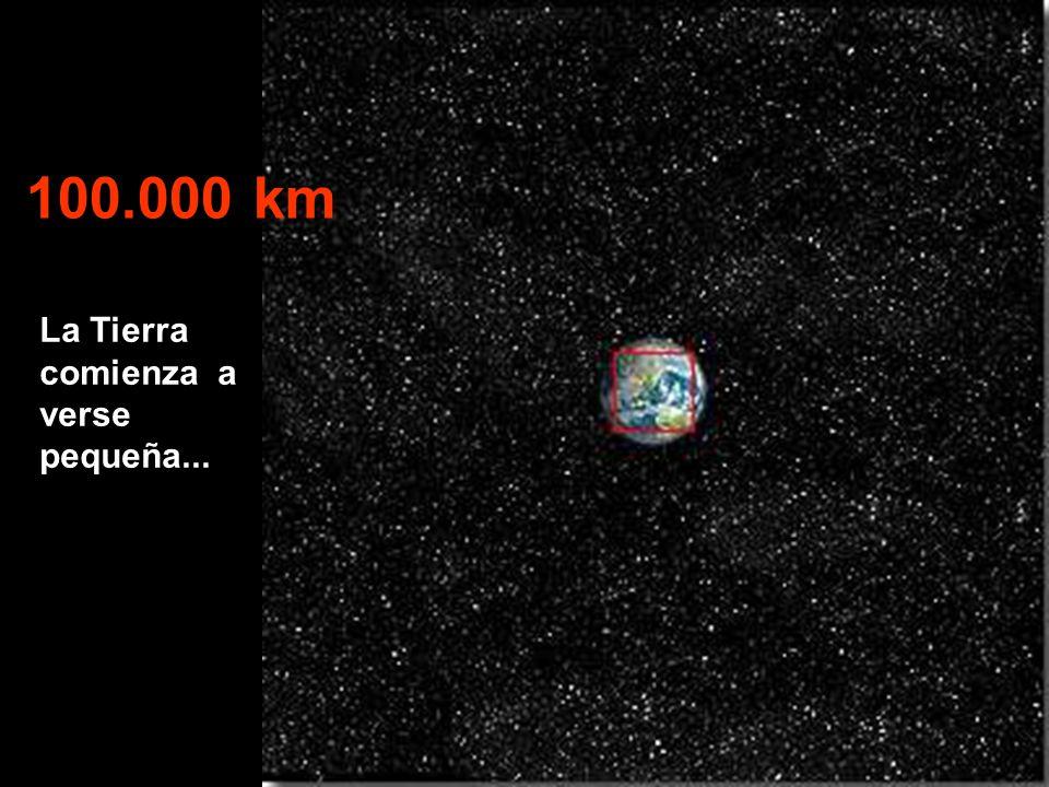 La Tierra comienza a verse pequeña... 100.000 km