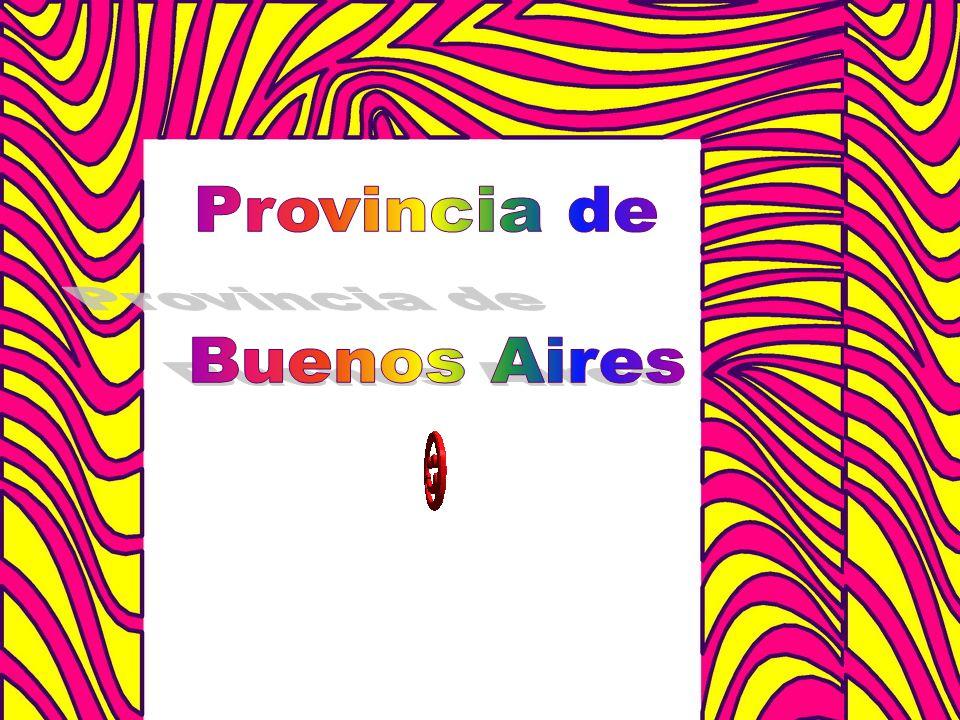 La provincia de Buenos Aires está al Este de Argentina.