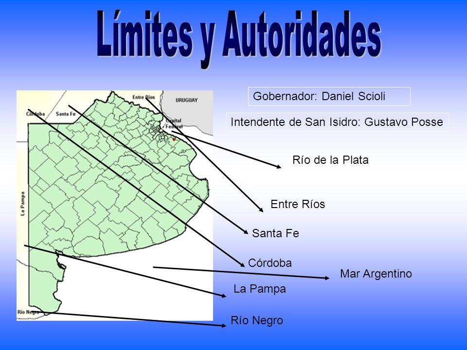 Río Negro La Pampa Córdoba Santa Fe Entre Ríos Río de la Plata Mar Argentino Gobernador: Daniel Scioli Intendente de San Isidro: Gustavo Posse