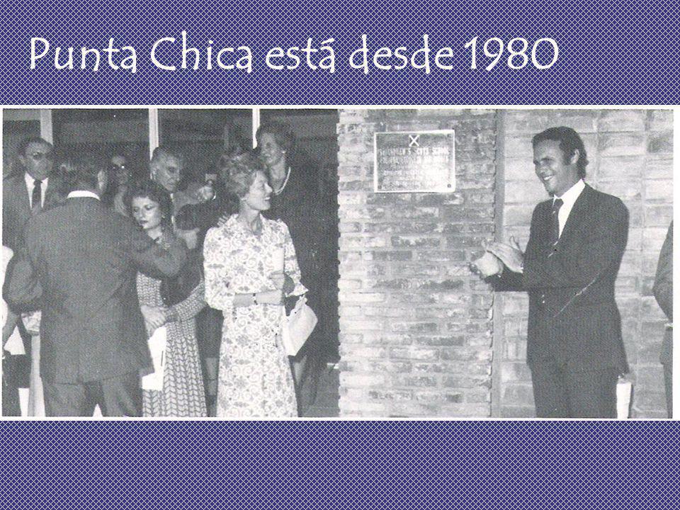 Punta Chica está desde 1980
