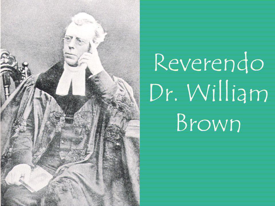Reverendo Dr. William Brown