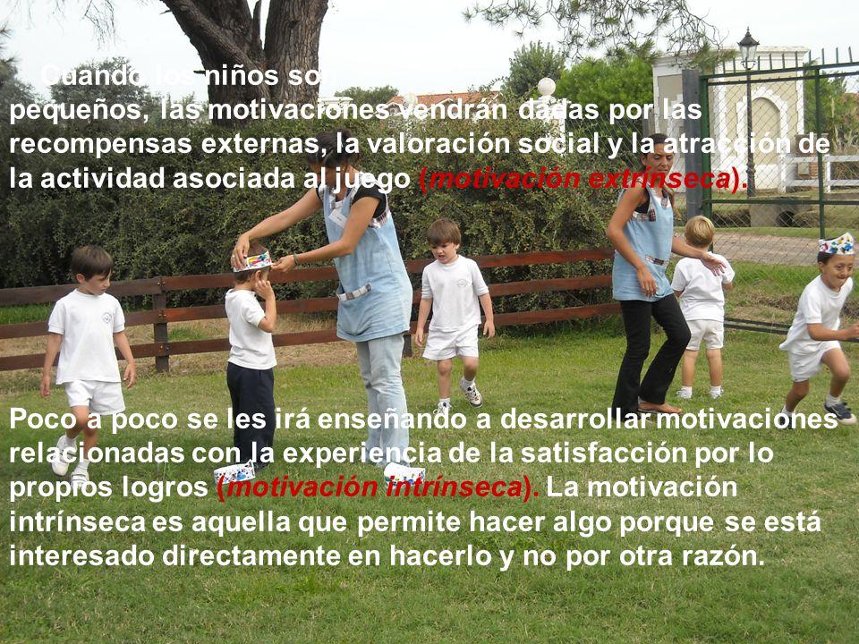 Cuando los niños son pequeños, las motivaciones vendrán dadas por las recompensas externas, la valoración social y la atracción de la actividad asocia