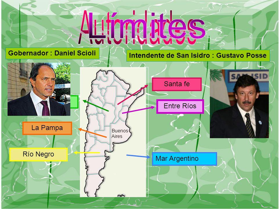 Gobernador : Daniel Scioli Intendente de San Isidro : Gustavo Posse Entre Ríos Santa fe Córdoba La Pampa Río Negro Mar Argentino Buenos Aires