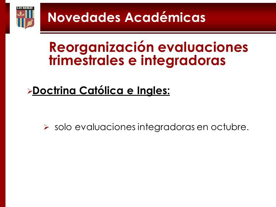 Novedades Académicas Doctrina Católica e Ingles: solo evaluaciones integradoras en octubre.