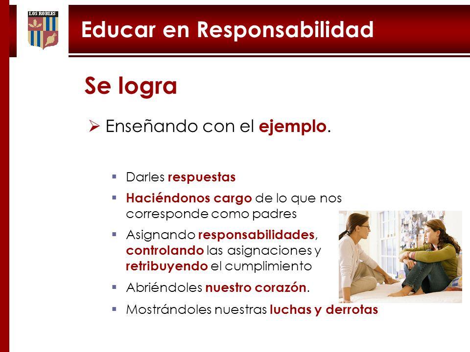 Educar en Responsabilidad Enseñando con el ejemplo.