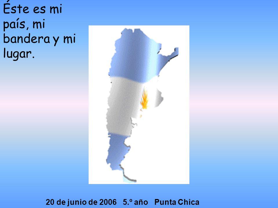 20 de junio de 2006 5.º año Punta Chica
